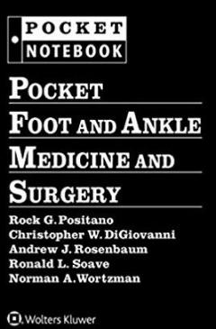 Book cover: Pocket Foot and Ankle Medicine and Surgery